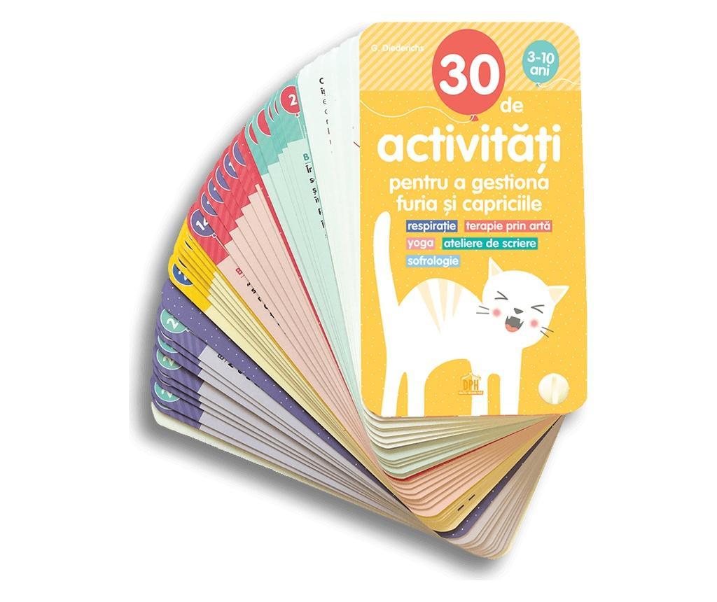 Carte 30 de Activitati pentru a gestiona furia si capriciile